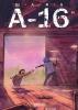 Шлях А-16. Випуск 1